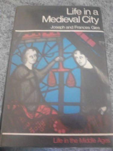 9780213763794: Life in a Medieval City
