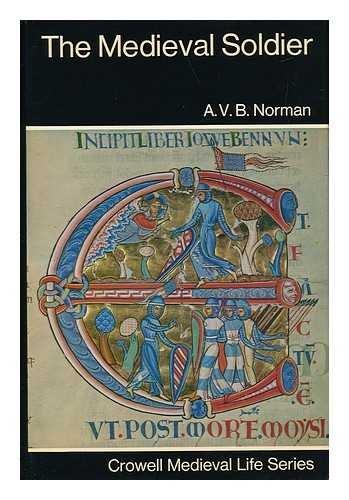 9780213764470: Medieval Soldier (Medieval Life series)