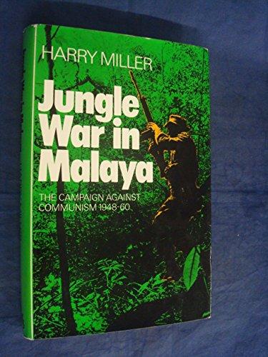 Jungle War in Malaya: Miller, Harry