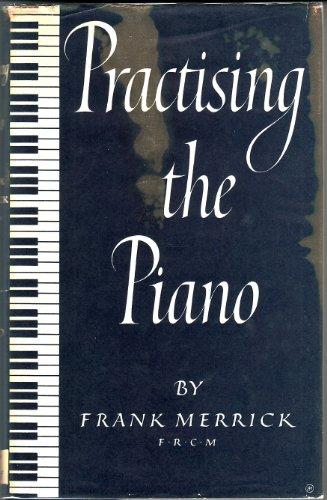 Practising the Piano: Frank Merrick