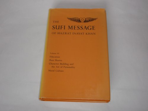 The Sufi Message of Hazrat Inayat Khan: Vol. 3 (9780214157707) by Hazrat Inayat Khan