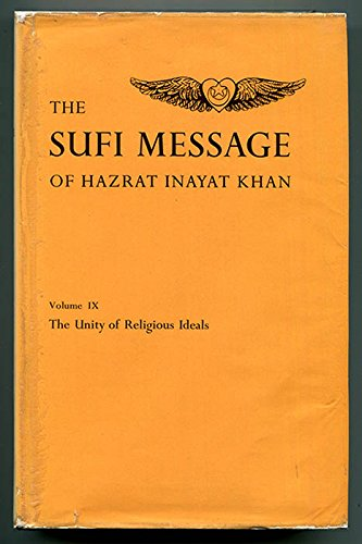 The Sufi Message of Hazrat Inayat Khan,: Hazrat Inayat Khan