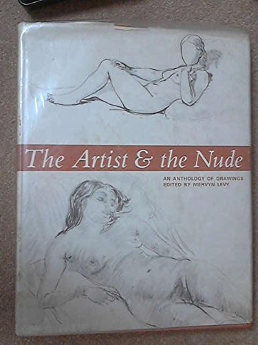 9780214158964: The Artist & The Nude - An Anthology Of Drawings