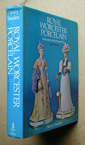 9780214201066: Royal Worcester Porcelain: From 1862 to the Present Day