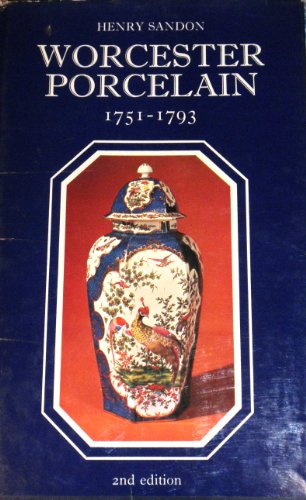 9780214201110: Illustrated Guide to Worcester Porcelain, 1751-93 (The illustrated guides to pottery and porcelain)