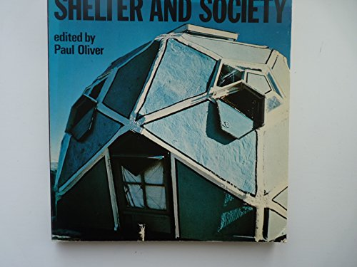 9780214202001: Shelter and Society: New Studies in Vernacular Architecture