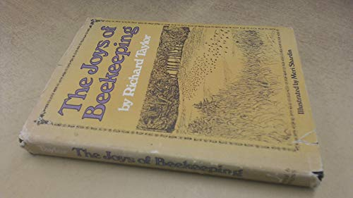 The Joys of Beekeeping [Hardcover]: RICHARD TAYLOR