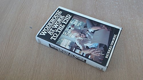 Wodehouse at Work to the End: Usborne, Richard