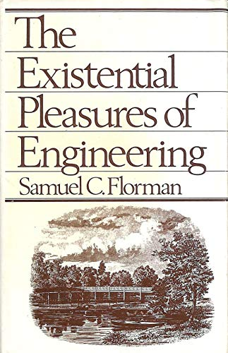 9780214202285: The Existential Pleasures of Engineering