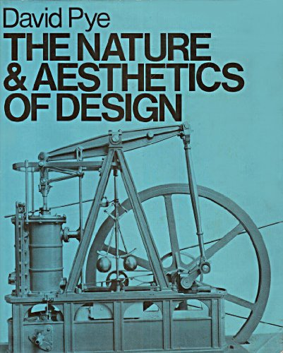 9780214203756: The Nature and Aesthetics of Design