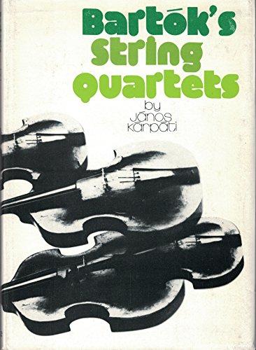 Bartok's String Quartets: Karpati, Janos