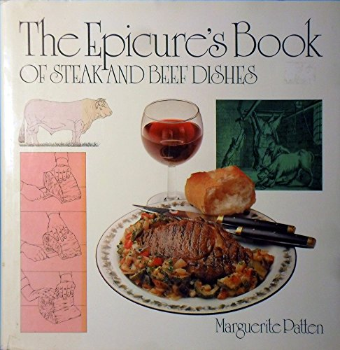 9780214206382: The Epicure's Book Of Steak And Beef Dishes