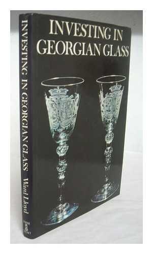 Investing in Georgian Glass: Lloyd, Ward