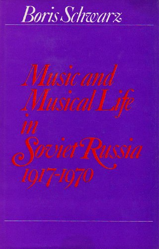 9780214652646: Music and Musical Life in Soviet Russia, 1917-70