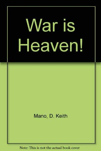 9780214652714: War Is Heaven!