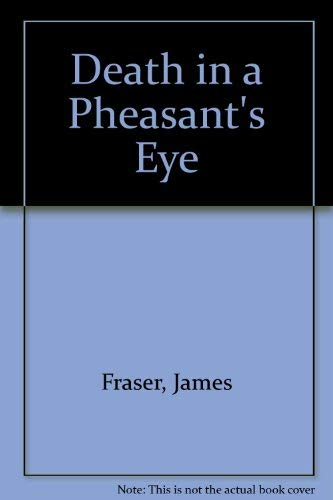 Death in a Pheasant's Eye