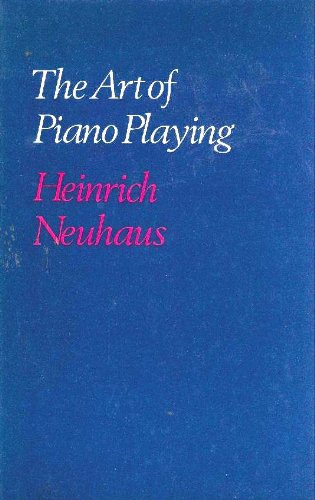 9780214653643: The Art of Piano Playing