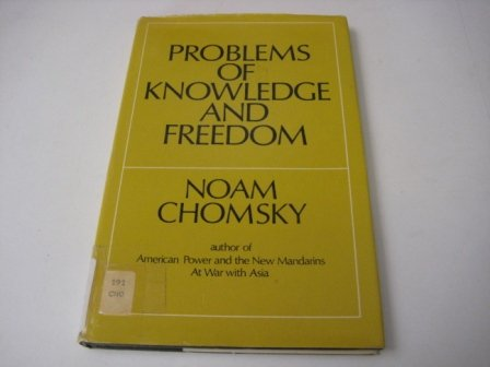 Problems of Knowledge and Freedom the Russell Lectures: Chomsky Noam