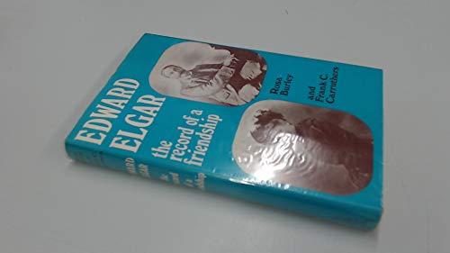 9780214654107: Edward Elgar: Record of a Friendship