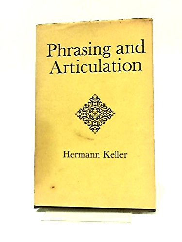 9780214665264: Phrasing and Articulation