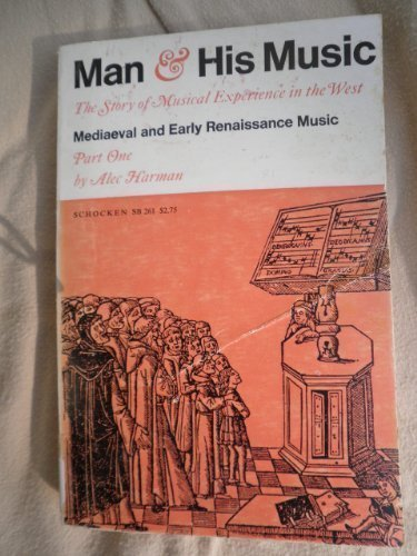 Man and His Music: (PARTS 1 AND: Alec Harman; Anthony
