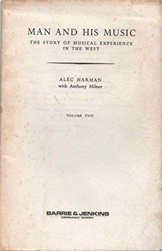Man and His Music: Late Renaissance and: Alec Harman, Anthony