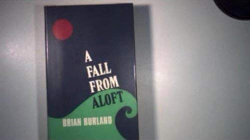 Fall from Aloft: Burland, Brian
