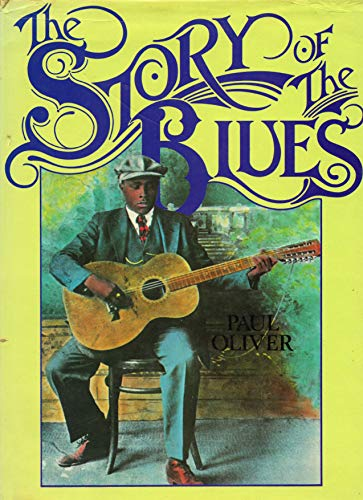 The Story of the Blues: Oliver, Paul