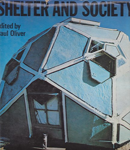 9780214667961: Shelter and Society: New Studies in Vernacular Architecture