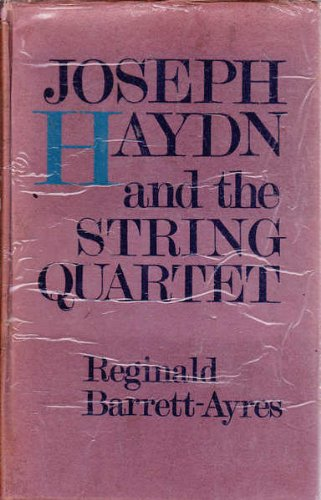 9780214668036: Joseph Haydn and the String Quartet