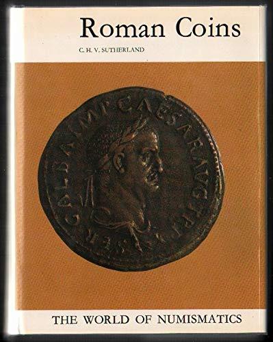 9780214668081: Roman Coins (World of Numismatics)