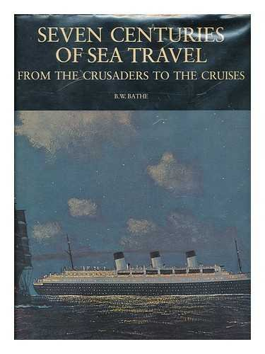 9780214668111: Seven Centuries of Sea Travel: From the Crusaders to the Cruises