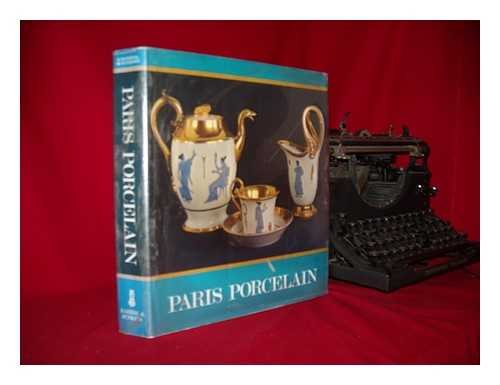 9780214668128: Paris Porcelain, 1770-1850