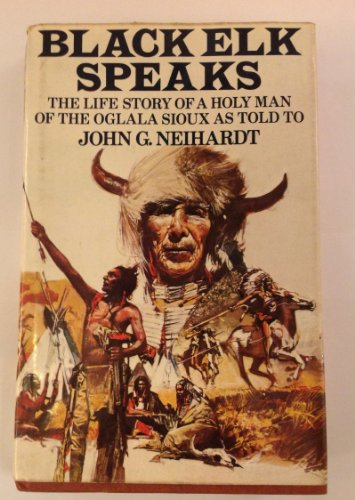 9780214668234: Black Elk Speaks: Being the Life Story of a Holy Man of the Oglala Sioux