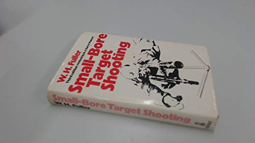 9780214668401: SMALL-BORE TARGET SHOOTING