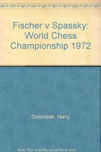 9780214668661: Fischer v Spassky: World Chess Championship 1972