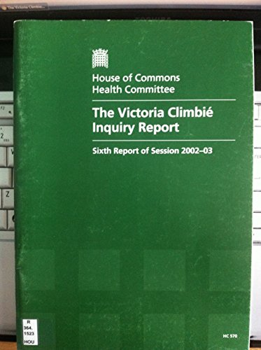 The Victoria Climbie Inquiry Report (House of: Great Britain. Parliament.