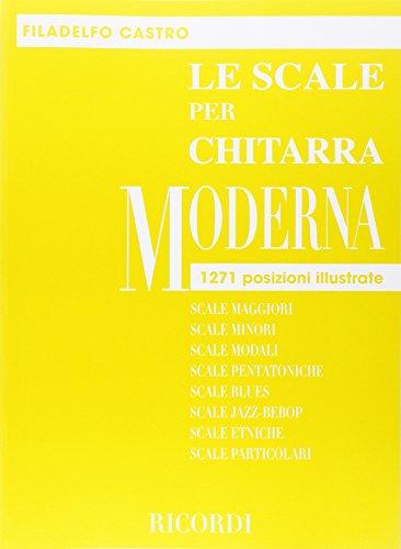 9780215104359: LE SCALE PER CHITARRA MODERNA