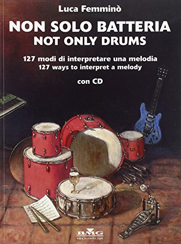9780215105325: Non Solo Batteria / Not Only Drums Percussions+CD
