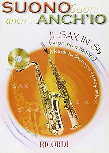9780215108296: Suono Anch'Io: Il Sax In Si Bemolle (Soprano E