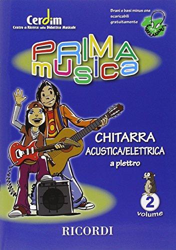 9780215108548: PRIMAMUSICA: CHITARRA ACUSTICA ELETTRICA (A PLETTRO) VOL.2