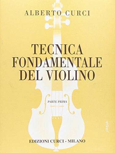 9780215902511: Tecnica fondamentale del . Violino Parte I. Per la scuola secondaria di primo grado. Per l'impianto razionale e moderno dell'allie. Vo. Parte I. Vol. 1