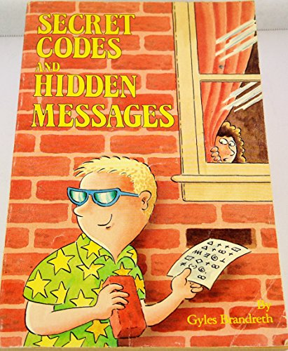 Secret Codes and Hidden Messages (9780216003798) by Gyles Brandreth