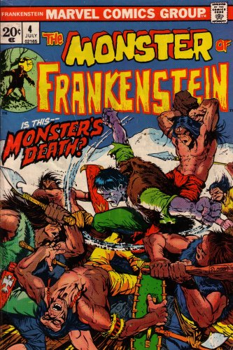 9780216520400: Frankenstein: The Monster Of: Is This Monster's Death? (Vol. 1, No. 4, July 1973)