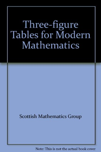 Modern Arithmetic for Schools: Three-figure Tables for: Scottish Mathematics Group