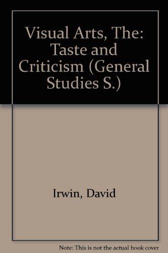 9780216872066: Visual Arts: Taste and Criticism (Gen. Studies)
