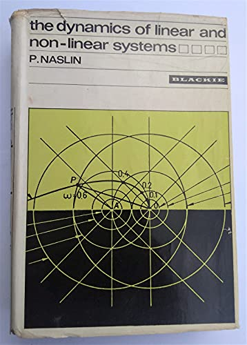 9780216875074: The Dynamics of Linear and Non-Linear Systems