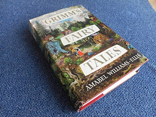 Grimm's Fairy Tales: Williams-Ellis Amabel (Retold