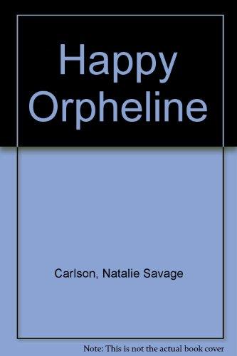 9780216886315: Happy Orpheline