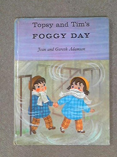 9780216886643: Topsy and Tim's Foggy Day